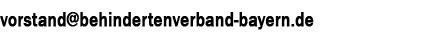 vorstand@behindertenverband-bayern.de